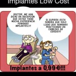 Implantes low cost